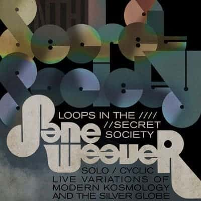 BAND ON THE WALL - JANE WEAVER - LOOPS IN THE SECRET SOCIETY