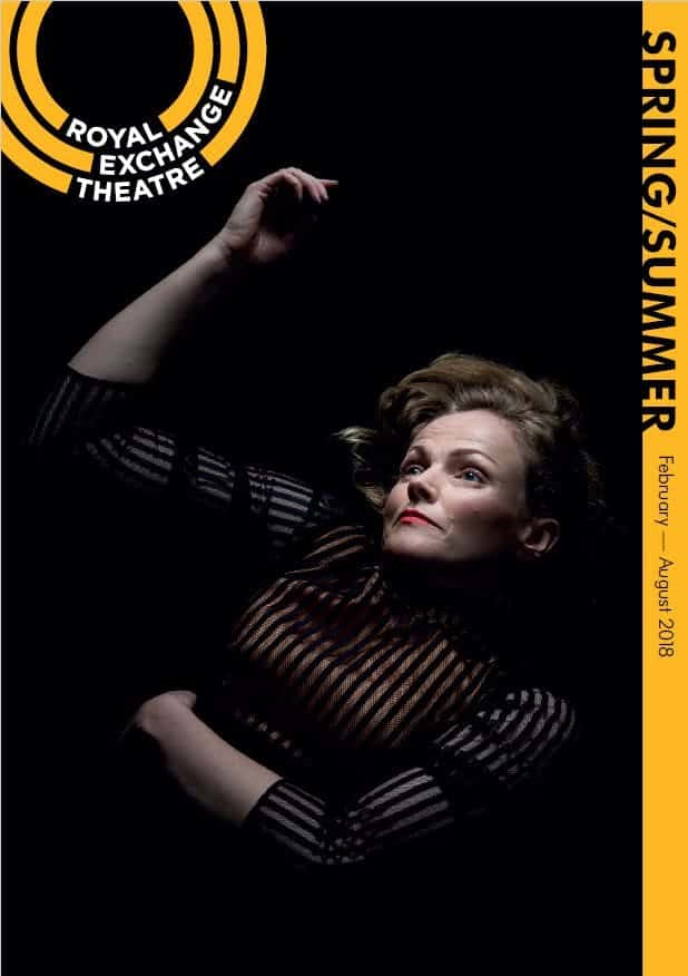 Royal Exchange Theatre Spring Summer 2018 Season Brochure. Front cover is Maxine Peake in HAPPY DAYS